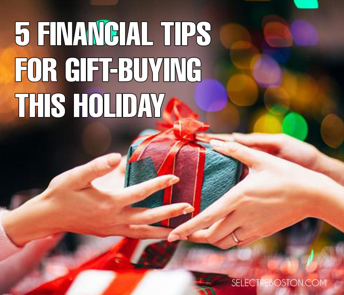 Financial Tips - 5 Tips for Gift-Buying This Holiday | SelectRE Boston